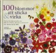 Vis produktside for: 100 Blommor at sticka & virka