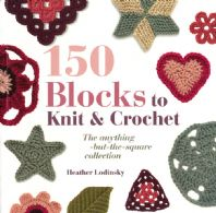 150 blocks to knit & crochet