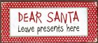 Vis produktside for: Dear Santa, Leave presents here